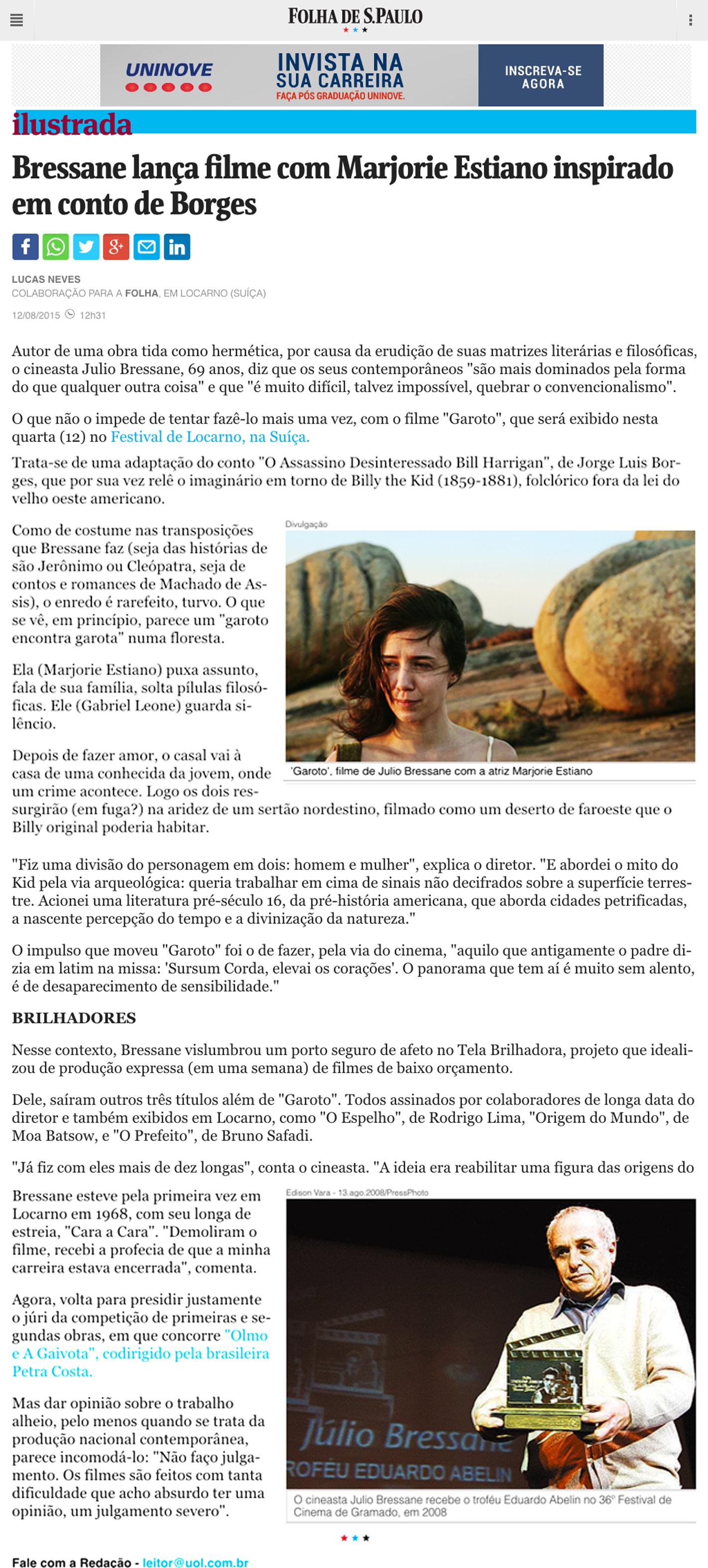 Folha de S. Paulo  Bressane lança filme com Marjorie Estiano inspirado em conto de Borges